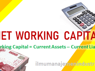 Pengertian Net Working Capital dan cara menghitung net working capital