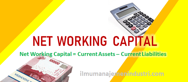 Pengertian Net Working Capital dan cara menghitung net working capital