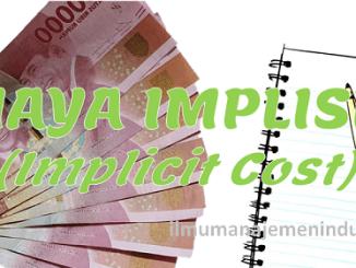 Pengertian Biaya Implisit dan contohnya