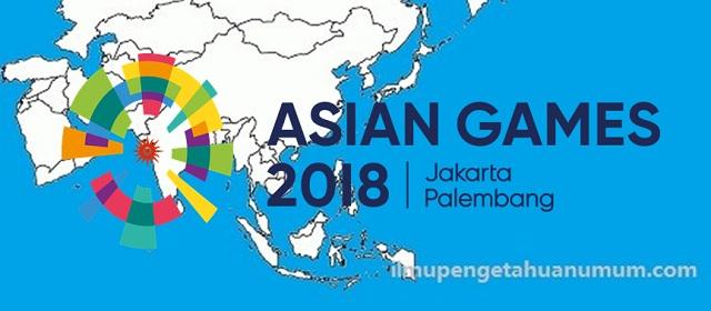Daftar Negara Peserta ASIAN Games 2018 di Indonesia