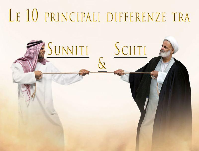 Quali sono le differenze tra sunniti e sciiti, differenze tra musulmani sunniti e sciiti, sunnismo e sciismo, principali differenze tra sunniti e sciiti, sunniti vs sciiti