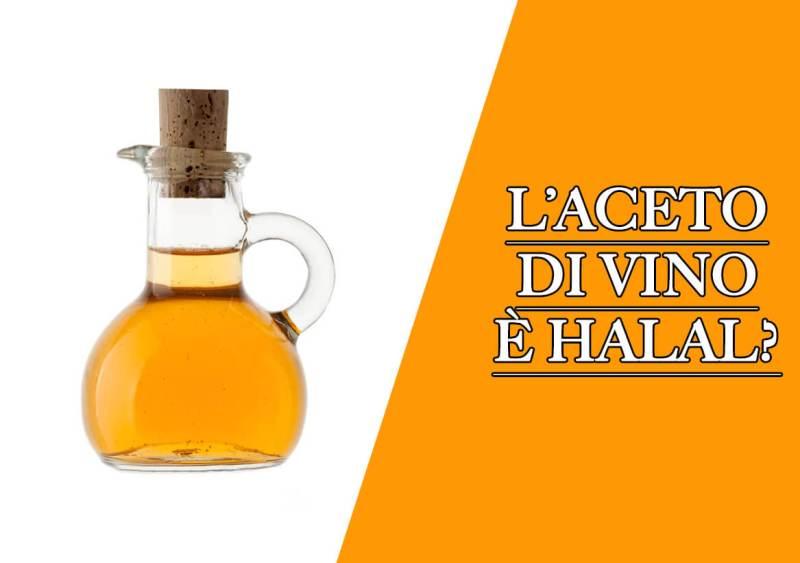l'aceto di vino è halal?, l'aceto di vino è haram?, aceto di vino haram, aceto di vino halal, aceto haram, aceto halal,