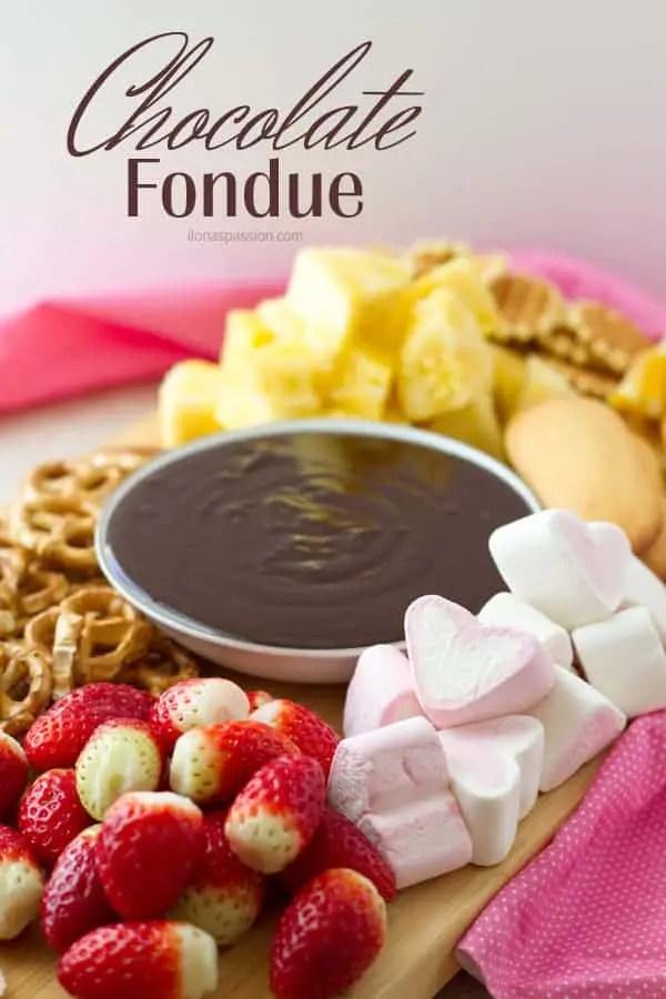 Chocolate fondue ideas for Valentine's day or any party ilonaspassion.com I @ilonaspassion