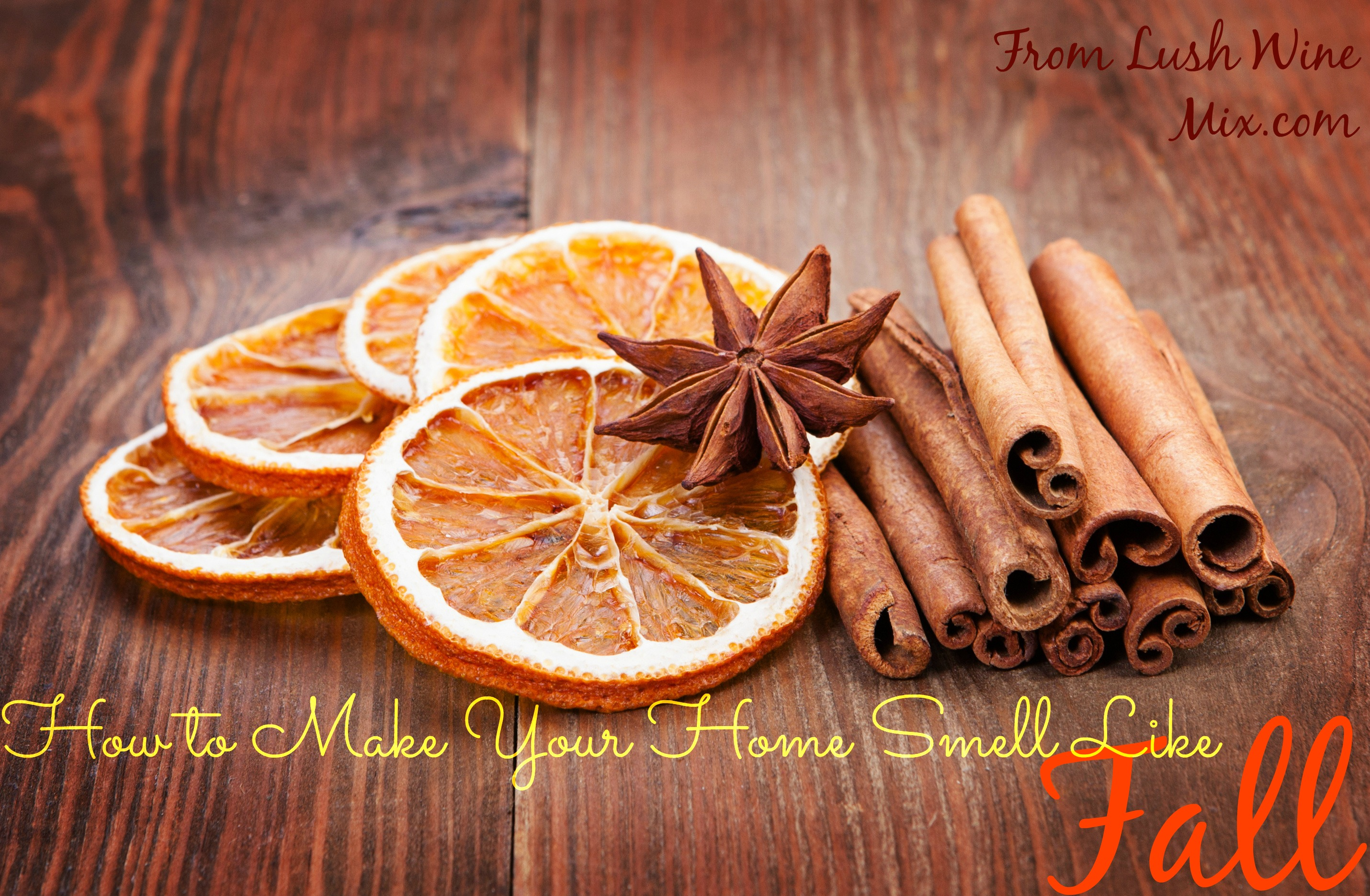 Fall Scents Aroma Your Guests Will Love  I Love Decoration