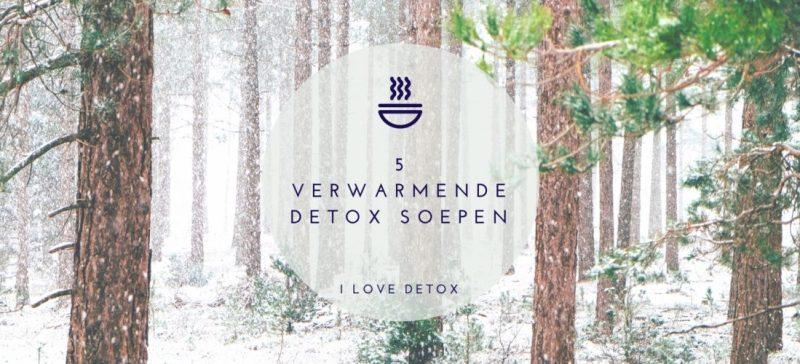 Detox recepten: 5 verwarmende detox soepen. Tijd om weer lekker te koken, af te vallen of puur te eten? Wees geïnspireerd!