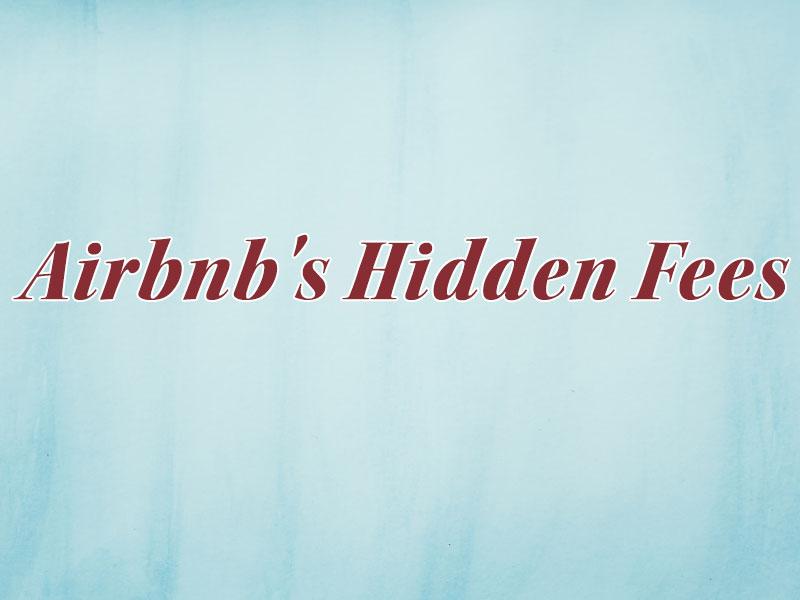 Airbnb's Hidden Fees