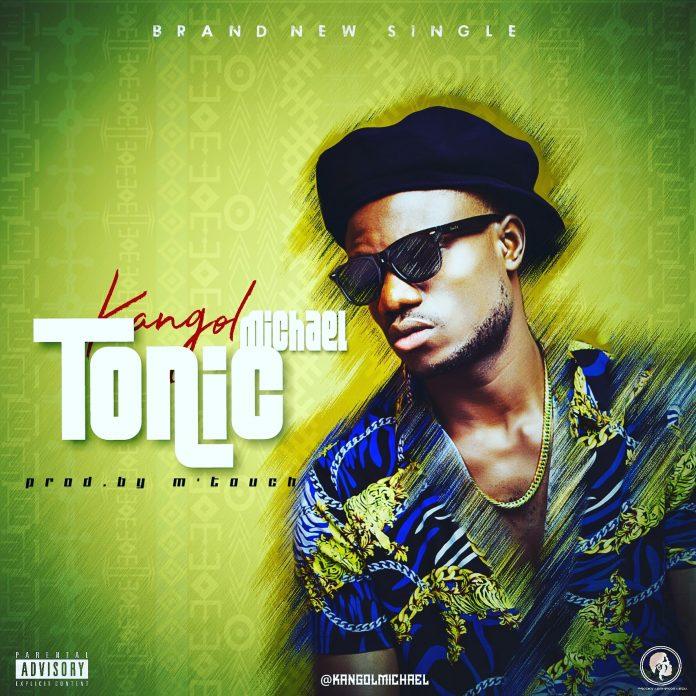 Kangol Michael – Tonic