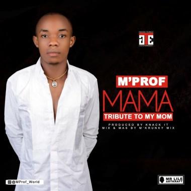 Mprof-Mama-Tribute