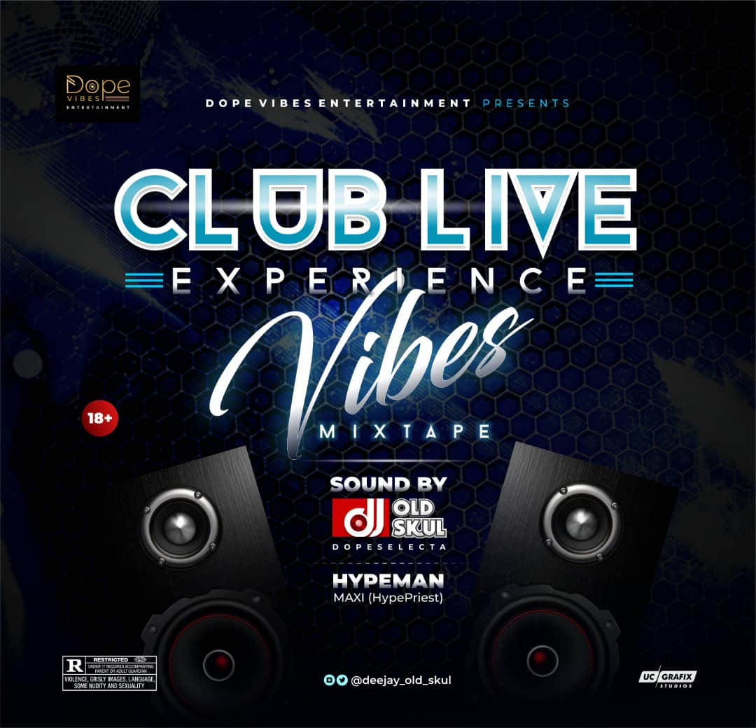 Dj Old Skul – Club Live Experience Vibes (Featuring Maxi De Hype Priest)