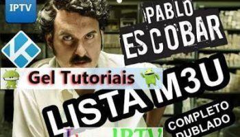 Lista M3U: Pablo Escobar, O Senhor do Tráfico – Completo – Dublado