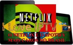 O NETFLIX E O SPOTIFY PODERÃO FICAR MAIS CAROS NO BRASIL