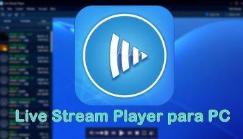 Live Stream Player v1.70 – Windows PC – Assistir no PC