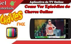 Como Ver Episódios do Chaves Online ( Vídeos do Chaves TV )