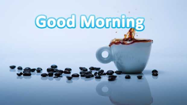 Good morning with tea and coffee