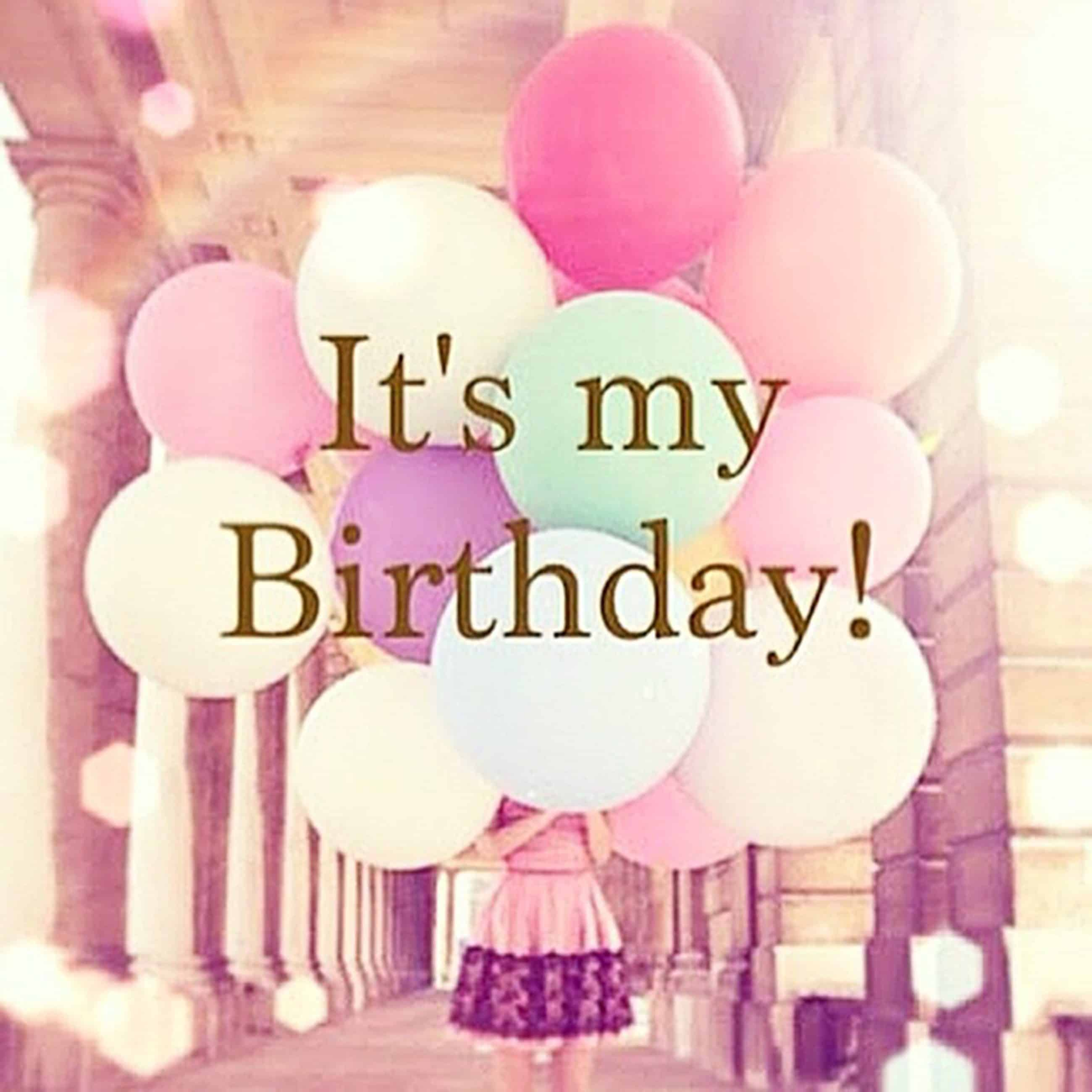 100 Happy Birthday To Me Quotes Prayers Images & Memes
