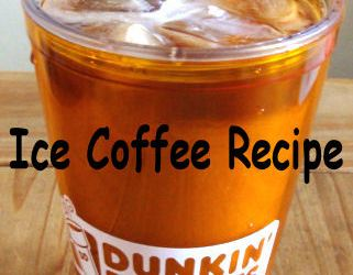 Dunkin' Donuts Ice Coffee at home recipe