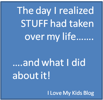 The day I realized stuff was taking over my life