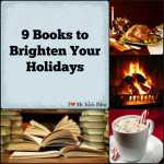 9 Books to Brighten Your Holidays