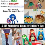 5 Simple DIY Superhero Ideas to Make This Father's Day One of a Kind