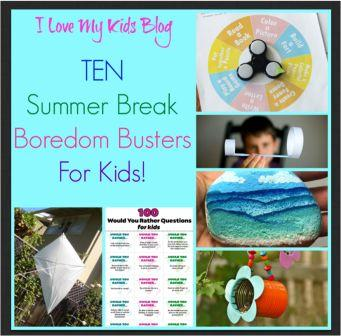 10 Boredom Busters for Summer Break!