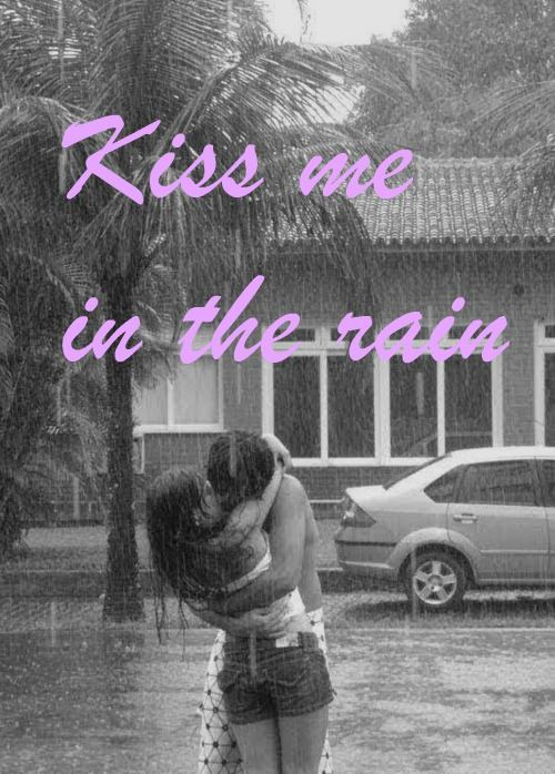 first kiss in the rain quotes - photo #9