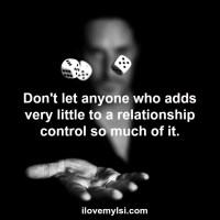 Add little to the relationship.
