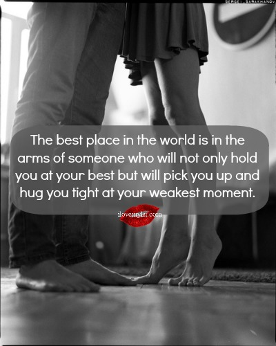I Love You Quotes: The Best Place In The World.