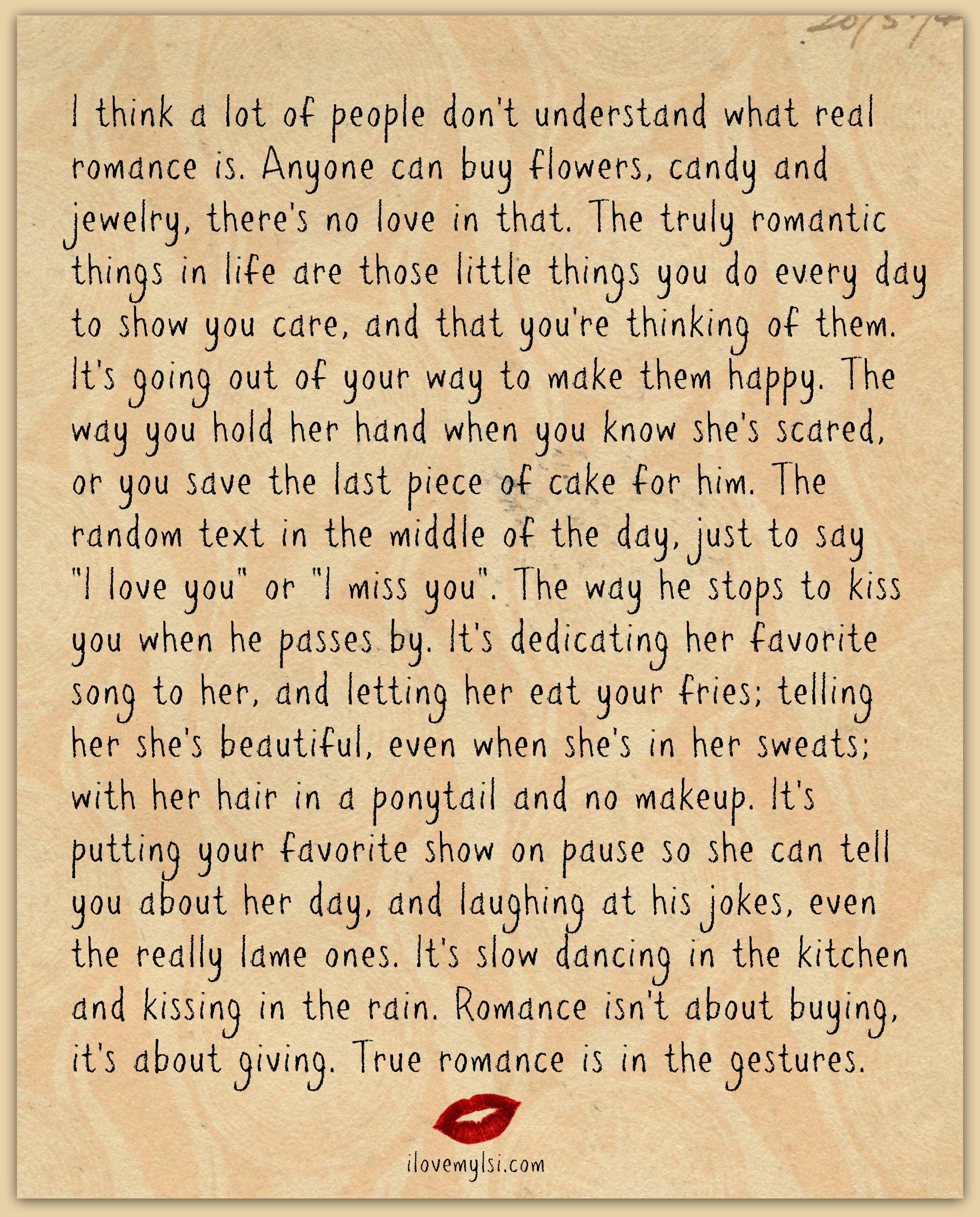 True Love Quotes Romantic: True Romance Is In Gestures.