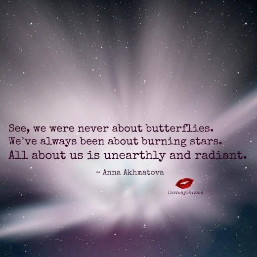 We were never about butterflies