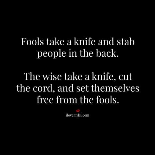 Set yourself free from fools