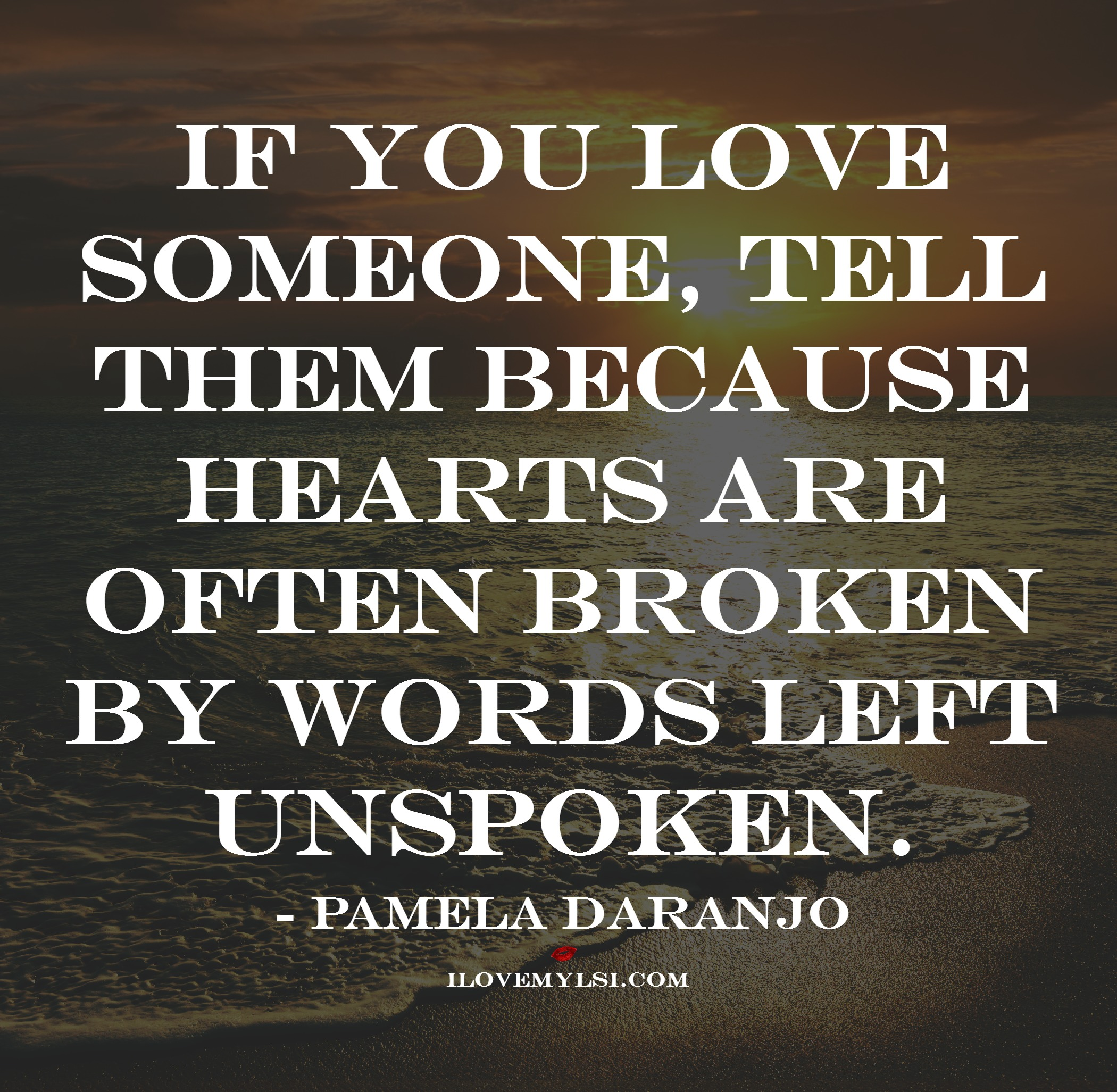 If U Love Someone Tell Them Quotes