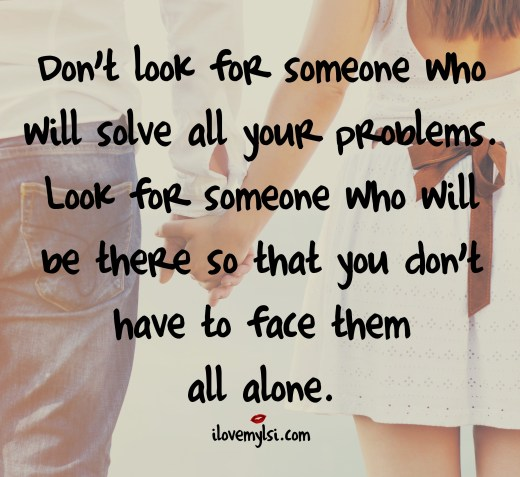 Look for someone who will be there