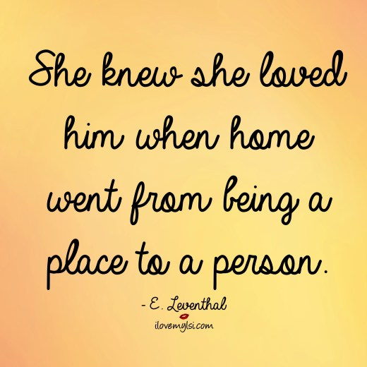 she knew she loved him when home