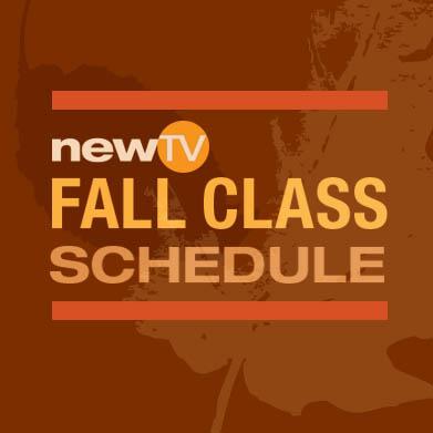 NewTV Fall Class Schedule