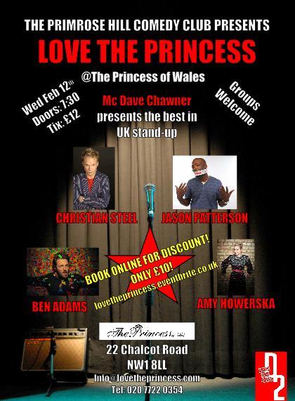 8 FEB, PRIMROSE HILL COMEDY CLUB, PRINCESS OF WALES