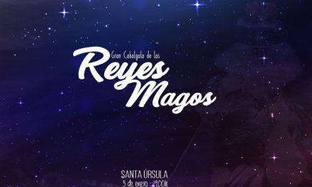 ¡¡Llegada de los REYES MAGOS a Santa Úrsula!!