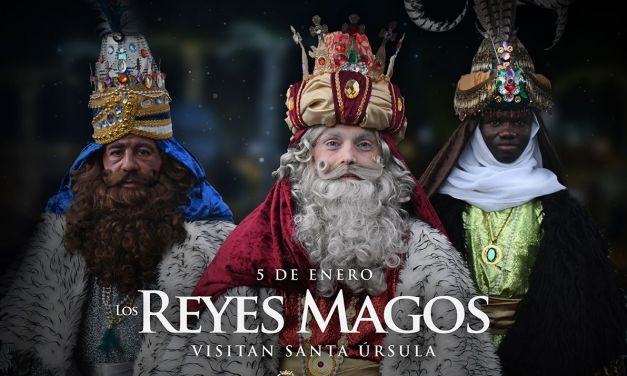 LOS REYES MAGOS VISITARÁN SANTA ÚRSULA EL 5 DE ENERO