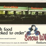 Snow White Restaurant St. Joseph Mo – Home owned and Operated
