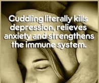Cuddling Literally Kills Depression Funny Cuddle Images
