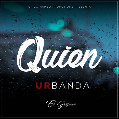 Urbanda - Quien (2018)