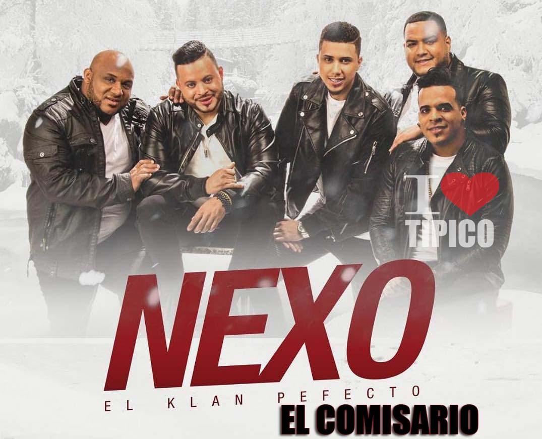 Nexo El Klan Perfecto - El Comisario (Mambo 2019)