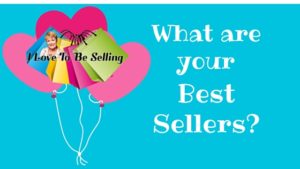 What sells best for you?