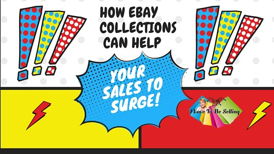 How eBay Collections Can Help Your Sales To Surge!