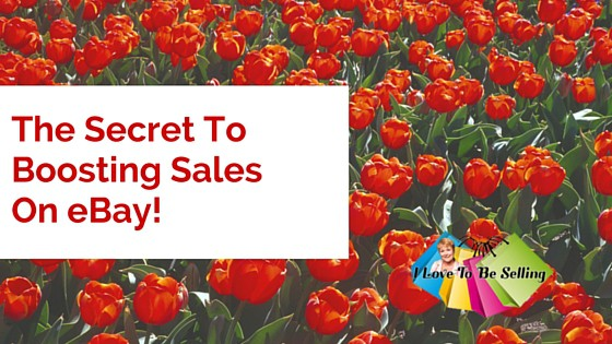 The Secret To Boosting Sales on eBay!