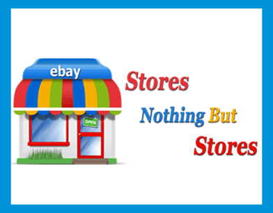 eBay Stores Nothing But eBay Stores