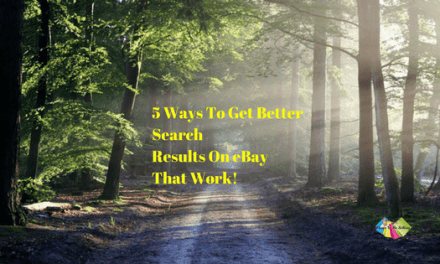 5 Ways To Get Better Search Results On eBay That Work!
