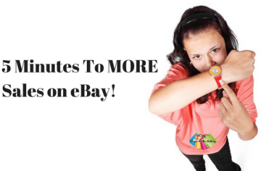 5 Minutes To MORE Sales On eBay!