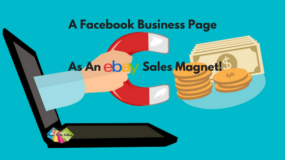 Your #Facebook Business page and #eBay Sales Magnet!