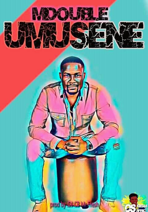 Mdouble – Umusene (Prod. By Dj Cb Mr Fresh)