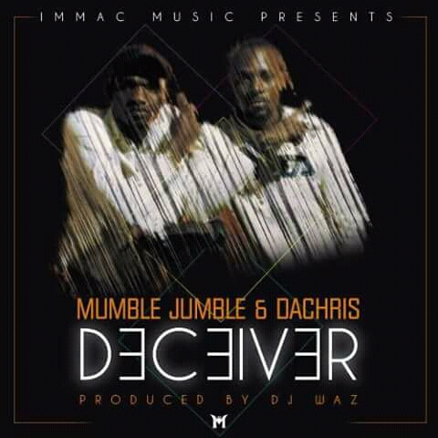 Mumble Jumble X Dachris – Deceiver (Prod. By Dj Waz)